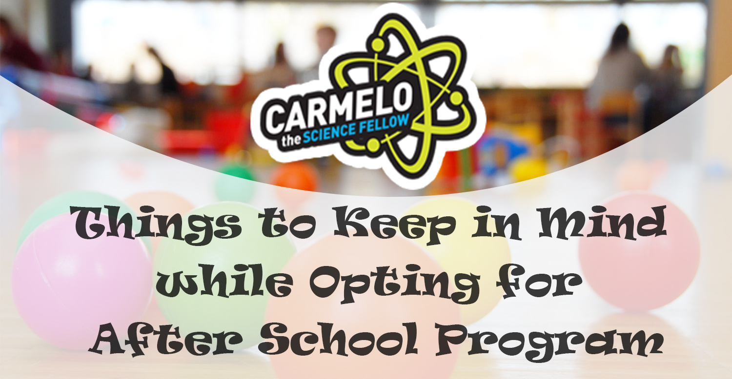 Things to Keep in Mind while Opting for After School Program